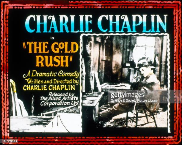 'The Gold Rush' film poster 1925 The Gold Rush' film poster 1925 'The Gold Rush' was a silent film written and directed by the famous comedian...
