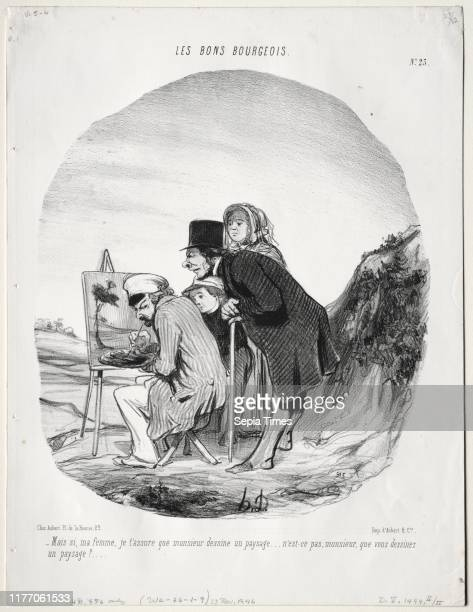 'But yes my dear I assure you that this gentleman is drawing a landscapeis it not so sir that you are drawing a landscape' 1846 Honore Daumier...