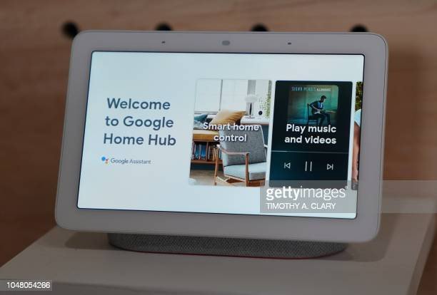 The Google Home Hub is on display during the official launch of the new Google Pixel 3 and 3 XL phone at a press conference in New York on October 9...