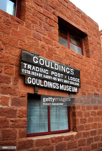 The Goulding's Trading Post and Lodge complex is adjacent to Monument Valley Navajo Tribal Park in southeastern Utah The historic trading post and...