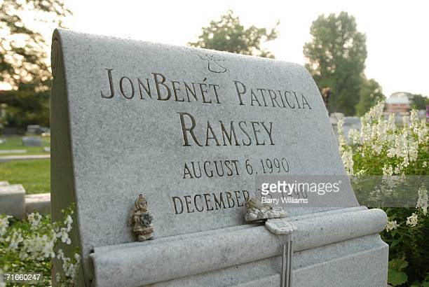The grave of JonBenet Ramsey is shown August 16 2006 in Marietta Georgia A suspect in the murder of Ramsey the 6yearold beauty queen whose parents...