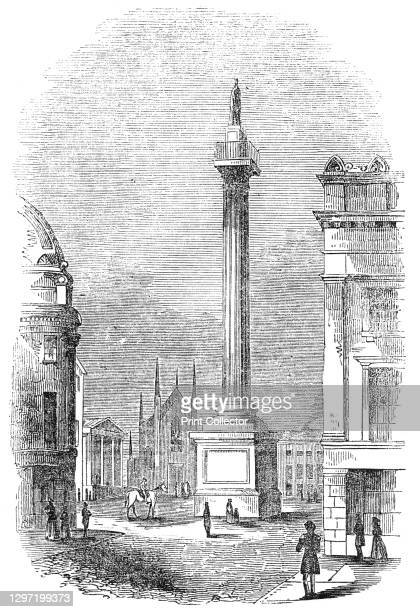 The Grey Column, Newcastle, 1845. View of Grey's Monument in Newcastle upon Tyne, erected in 1838. It was built in recognistion of Earl Grey's...