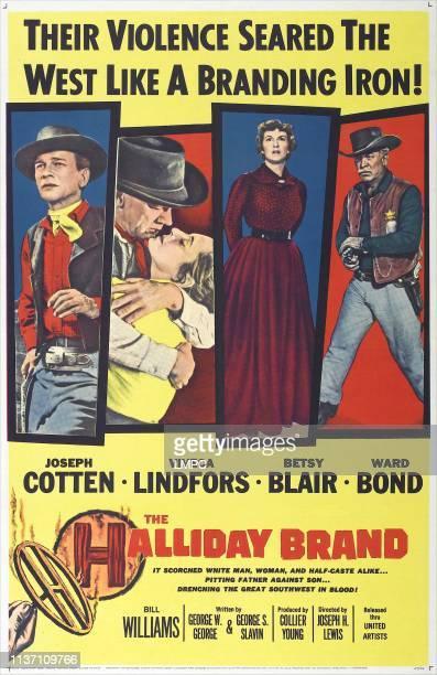 The Halliday Brand poster US poster art from left Joseph Cotten Viveca Lindfors Betsy Blair Ward Bond 1957