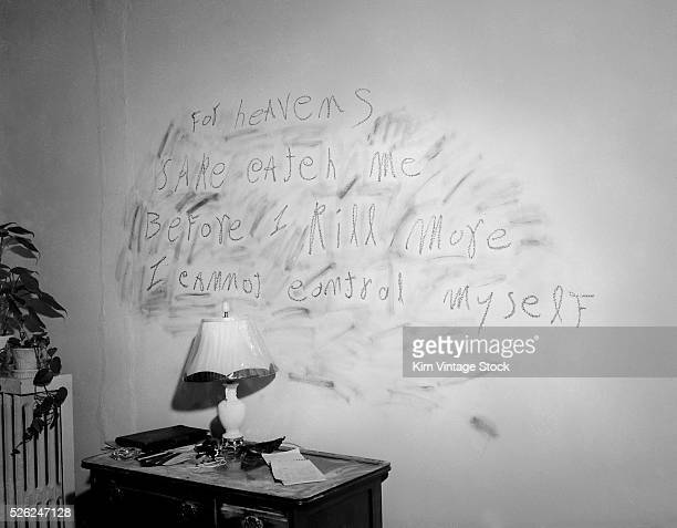 The haunting plea of convicted murderer William Heirens is scrawled with lipstick on a bedroom wall of one his three victims Heirens was called The...