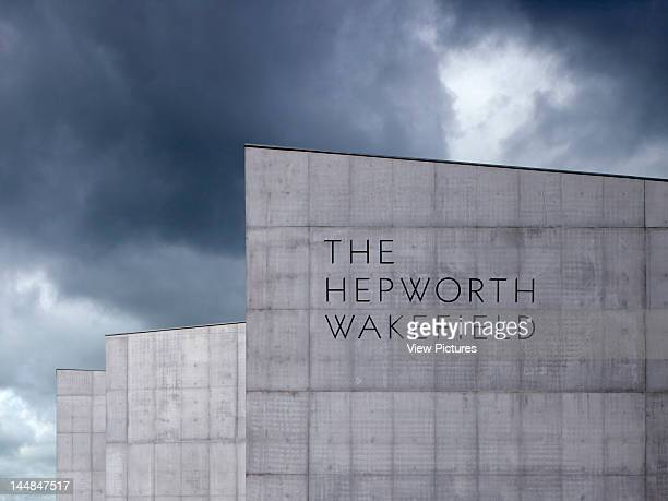 The Hepworth Wakefield 1 Wentworth Terrace Wakefield West Yorkshire United Kingdom Architect David Chipperfield Architects The Hepworth...