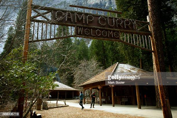 The historic wood sign at Camp Curry still greets visitors arriving at the famous lodging site in Yosemite March 26 2013 Construction and mitigation...