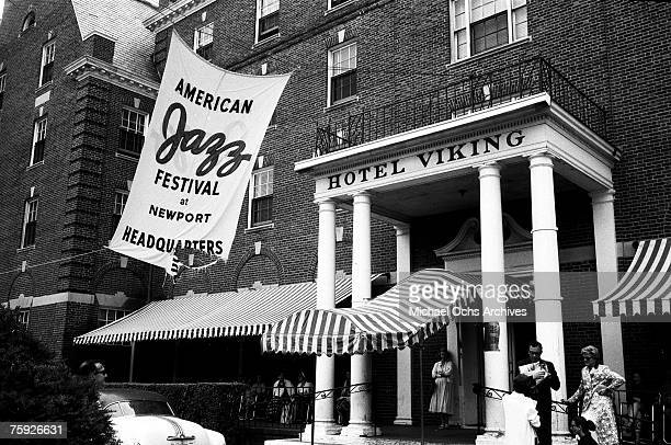The Hotel Viking stands ready to serve as headquarters for the American Jazz Festival in July 1958 in Newport, Rhode Island.