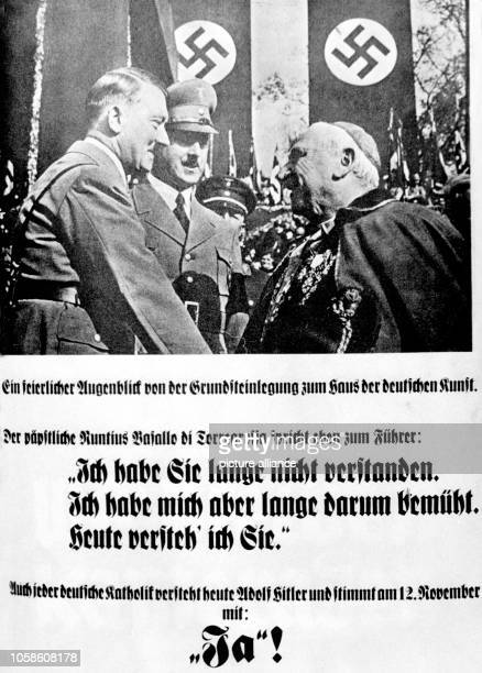 The image from the Nazi Propaganda shows a poster for the elections for the Reichstag which depicts a photograph of Adolf Hitler with the papal...