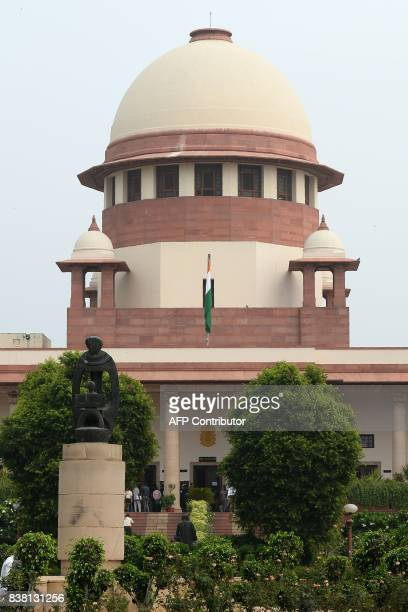 The Indian Supreme Court building is seen in New Delhi on August 24 2017 India's Supreme Court ruled on August 24 that citizens have a constitutional...