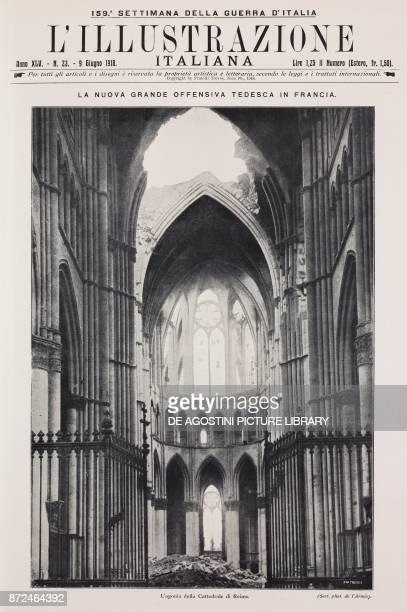 The interior of the cathedral of Reims damaged by the German bombings France World War I from l'Illustrazione Italiana Year XLV No 23 June 9 1918