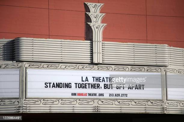 The Kirk Douglas Theater's marquee is seen reading LA Theatre Standing Together But 6ft Apart on May 11 2020 in Culver City California The United...