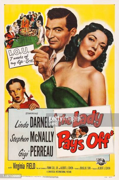 The Lady Pays Off poster US poster from left Gigi Perreau Stephen McNally Linda Darnell 1951