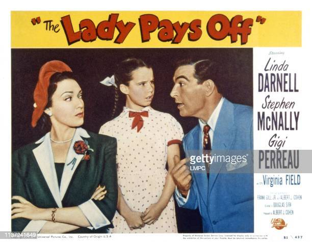The Lady Pays Off US lobbycard from left Linda Darnell Gigi Perreau Stephen McNally 1951