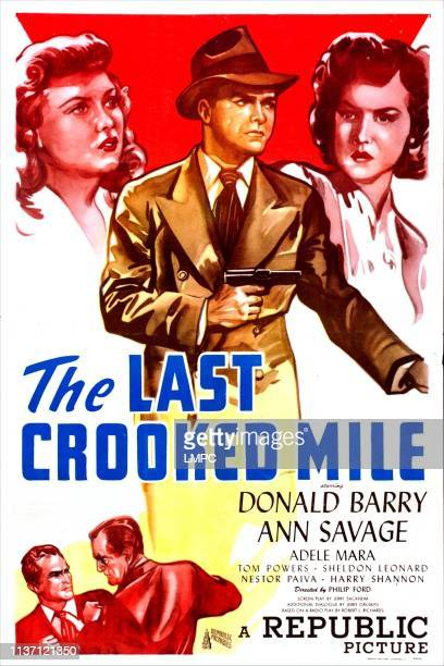 The Last Crooked Mile poster US poster from left Adele Mara Donald Barry Ann Savage 1946