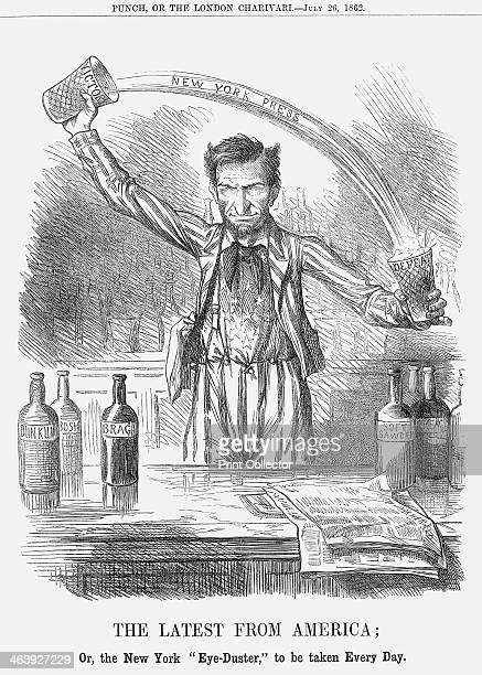 'The Latest from America' 1862 'Or the New York EyeDuster to be taken Every Day' President Lincoln turns Victory into Defeat by making a cocktail of...