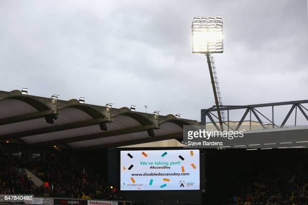 The LED board showcases a message for 'Disabled acess day' during the Premier League match between Watford and Southampton at Vicarage Road on March...