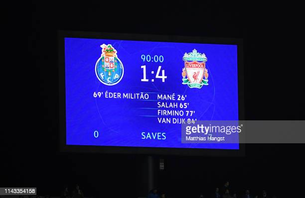 The LED screen shows the final score during the UEFA Champions League Quarter Final second leg match between Porto and Liverpool at Estadio do Dragao...