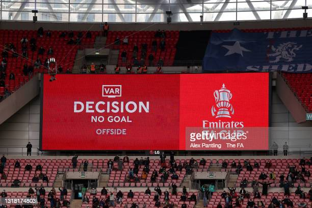 The LED screen shows the VAR decision to rule a goal scored by Ben Chilwell of Chelsea offside during The Emirates FA Cup Final match between Chelsea...
