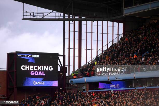 The LED screen sign for a VAR review during the Premier League match between Aston Villa and Liverpool FC at Villa Park on November 02 2019 in...