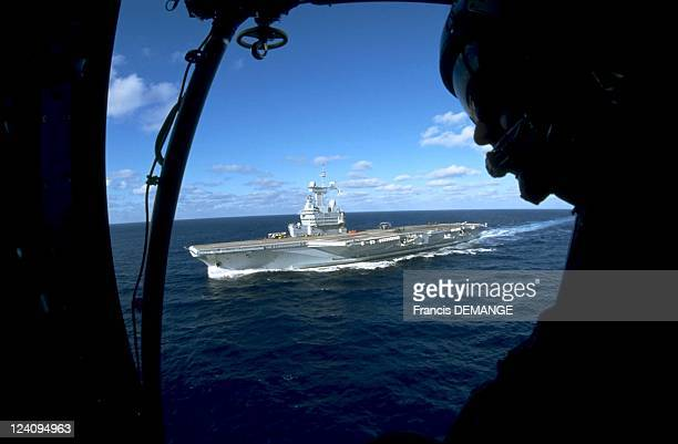 The long haul for the aircraft carrier the Charles de Gaulle In France On November 04 2000 The aircraft carrier the CharlesdeGaulle seen from a...