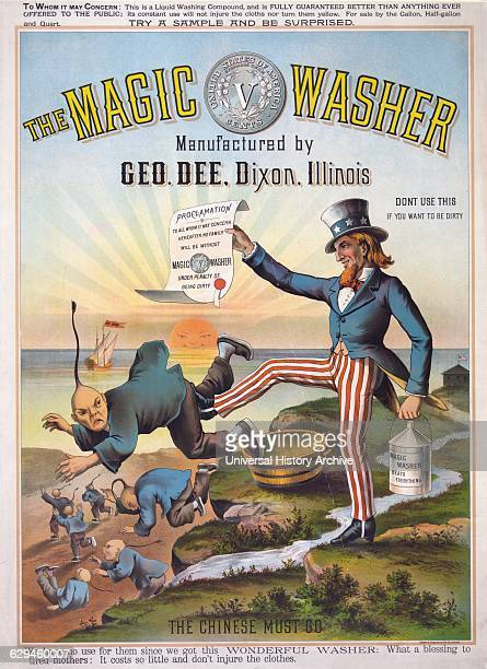 The magic washer the Chinese must go Colour lithograph Cartoon showing Uncle Sam with proclamation and can of Magic Washer kicking Chinese out of the...