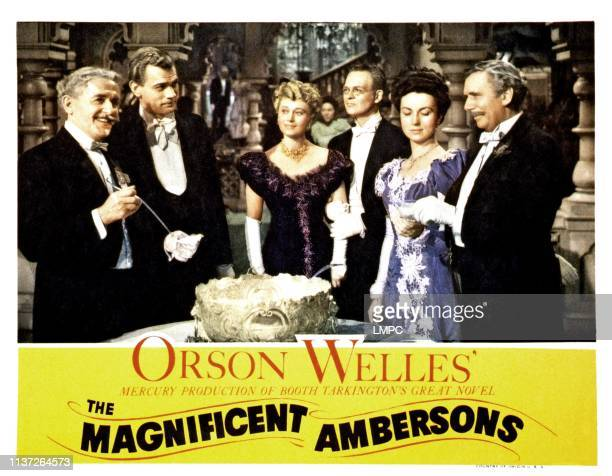 The Magnificent Ambersons lobbycard from left Richard Bennett Joseph Cotten Dolores Costello Don Dillaway Agnes Moorehead Ray Collins 1942
