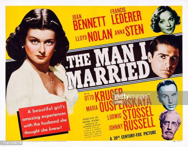 The Man I Married poster US poster art left Joan Bennett right from top Anna Sten Francis Lederer Lloyd Nolan Ludwig Stossel 1940