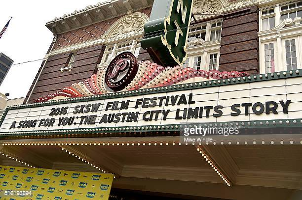 The marquee for the screening of A Song For You The Austin City Limits Story is displayed during the 2016 SXSW Music Film Interactive Festival at...
