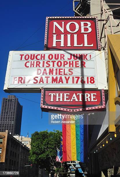 The marquee in front of the Nob Hill Theatre a gay men's venue in San Francisco advertises the upcoming appearance of porn star Christopher Daniels