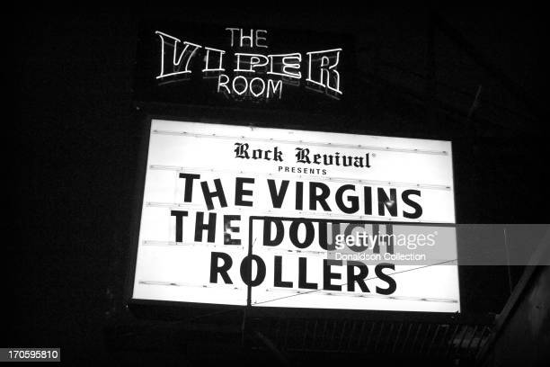 The marquee of The Viper Room advertises the rock and roll bands The Virgins and The Dough Rollers and the atmosphere of the Sunset Strip on June 7...
