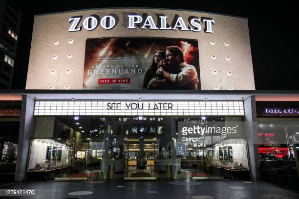 The Marquee of the ZOO PALAST Cinema reads 'See You Later' on the first day of a four-week semi-lockdown during the second wave of the coronavirus...