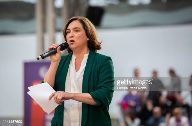 The mayor of Barcelona, Ada Colau, attends an act so called 'Guanyem per avançar' on April 06, 2019 in Barcelona, Spain.