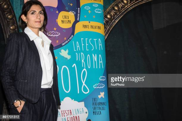 The Mayor of Rome Virginia Raggi and the Deputy Mayor with responsibility for Cultural Growth Luca Bergamo present quotLa Festa di Romaquot for the...