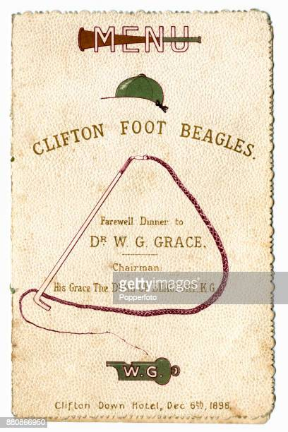 The menu card for the Farewell Dinner for Dr WG Grace from the Clifton Foot Beagles His Grace The Duke of Beaufort KG chairman at the Clifton Down...