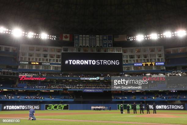 The message Toronto Strong appears on the scoreboard the day after an attack that killed ten people before the Toronto Blue Jays MLB game against the...
