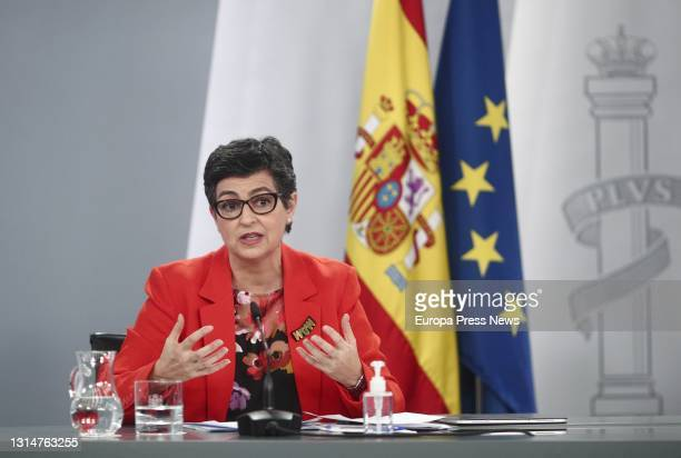 The Minister of Foreign Affairs, EU and Cooperation, Arancha Gonzalez Laya, will take part in a press conference following the Council of Ministers,...