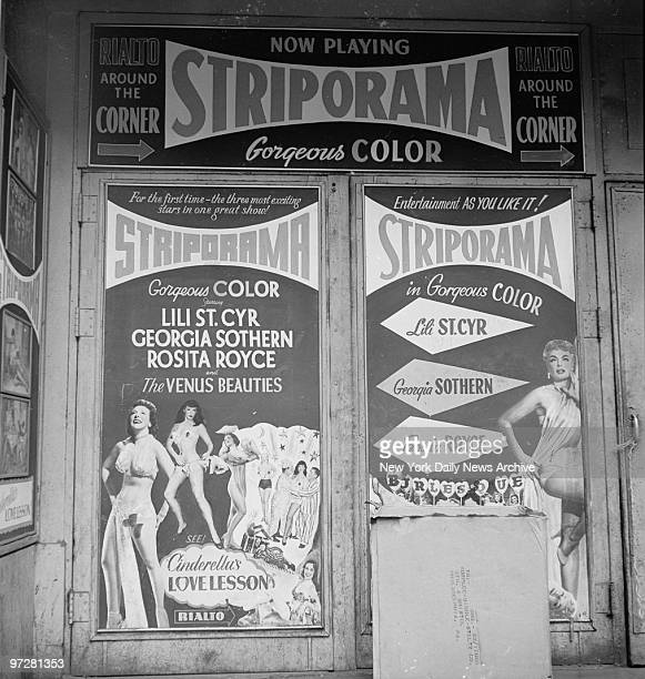 The movie Striporama starring striptease artists Lili St Cyr Georgia Sothern and Rosita Royce is playing on W 42nd St between Seventh and Eighth Aves