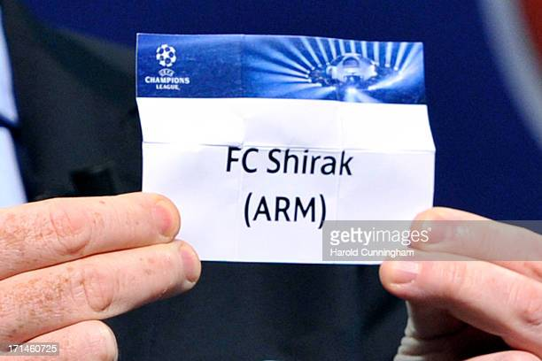 The name FC Shirak is seen during the UEFA Champions League Q1 qualifying round draw at the UEFA headquarters on June 24 2013 in Nyon Switzerland