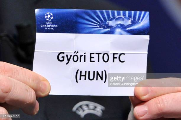 The name Gyori ETO FC is seen during the UEFA Champions League Q2 qualifying round draw at the UEFA headquarters on June 24 2013 in Nyon Switzerland