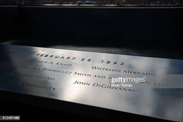 The names of victims of the 1993 World Trade Center bombing are etched on the parapet of the 9/11 Memorial on February 26 2016 in New York NY On the...