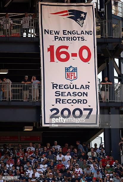 The New England Patriots display their near perfect seaon banner as they take on the Kansas City Chiefs at Gillette Stadium September 7 2008 in...