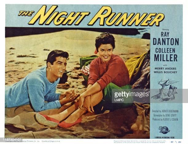 The Night Runner, US lobbycard, from left: Ray Danton, Colleen Miller, 1957.