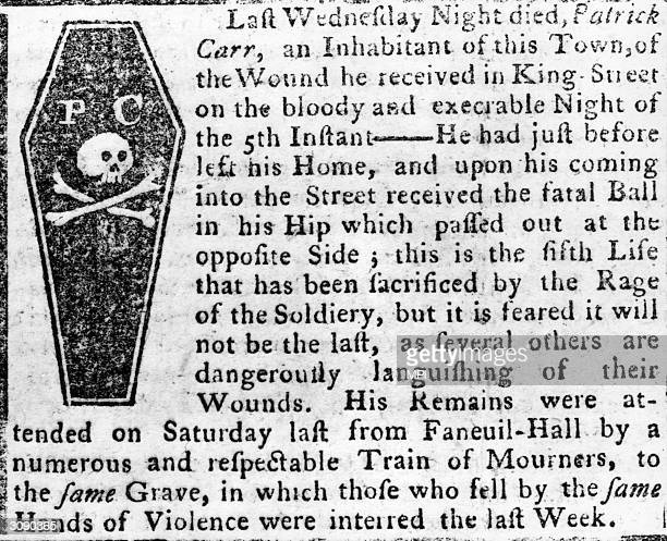 The obituary of Patrick Carr, one of five colonials shot dead by British soldiers at the Boston Massacre of March 5th, 1770. A coffin bearing a skull...