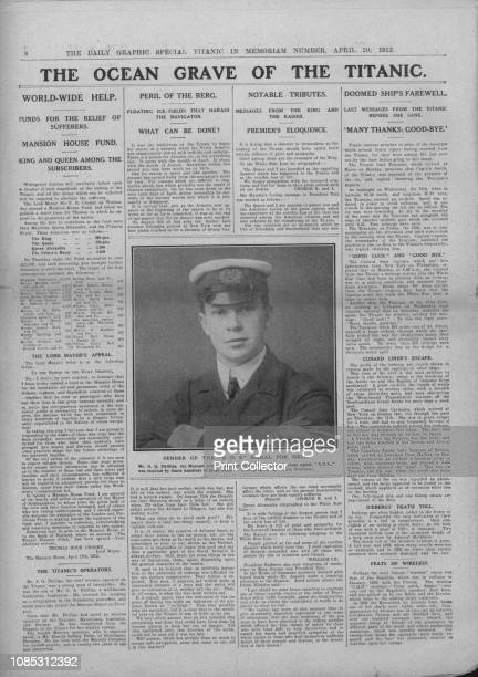 The Ocean Grave of the Titanic' and photograph of Jack Phillips April 20 1912 'Sender of the S O S' Signal for Help' John George Phillips was the...