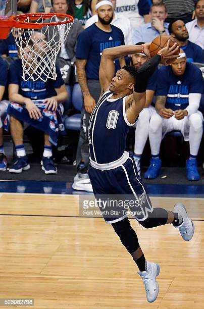 The Oklahoma City Thunder's Russell Westbrook makes a fourthperiod solo dunk against the Dallas Mavericks during Game 3 of the Western Conference...
