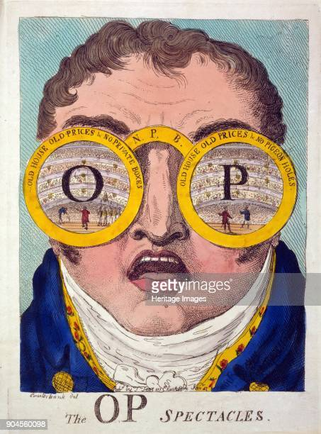 The OP Spectacles, pub. 1809 . OP refers to 'Old Prices'. Henry Clifford supported the OP's and after the Old Price Riots of 1809 negotiated with...