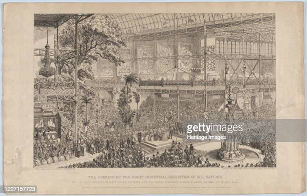 The Opening of the Great Industrial Exhibition of All Nations by Her Most Gracious Majesty Queen Victoria and His Royal Highness Prince Albert on the...