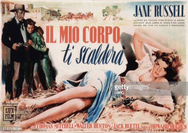 The Outlaw poster Italian poster art here known as IL MIO CORPO TI SCALDERA from left Walter Huston Jack Buetel Jane Russell 1943
