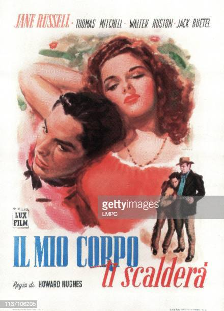 The Outlaw poster Italian poster art here known as IL MIO CORPO TI SCALDERA from left Jack Buetel Jane Russell bottom Jack Buetel Walter Huston 1943