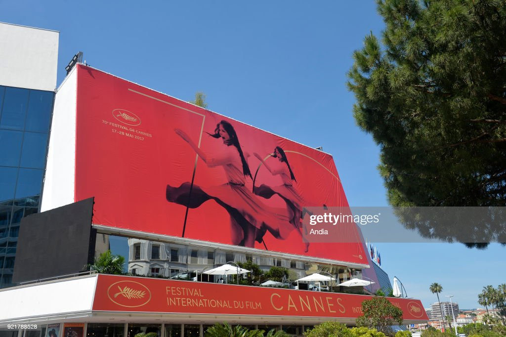 The 'Palais des Festivals et des Congres' convention centre with a poster for the 70th edition of the Cannes Film Festival on . Last preparations before the Cannes Film Festival 2017.